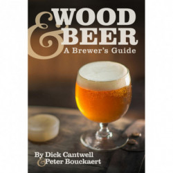Wood & Beer: A Brewer's...