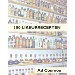 150 likeurrecepten - Ad Coumou
